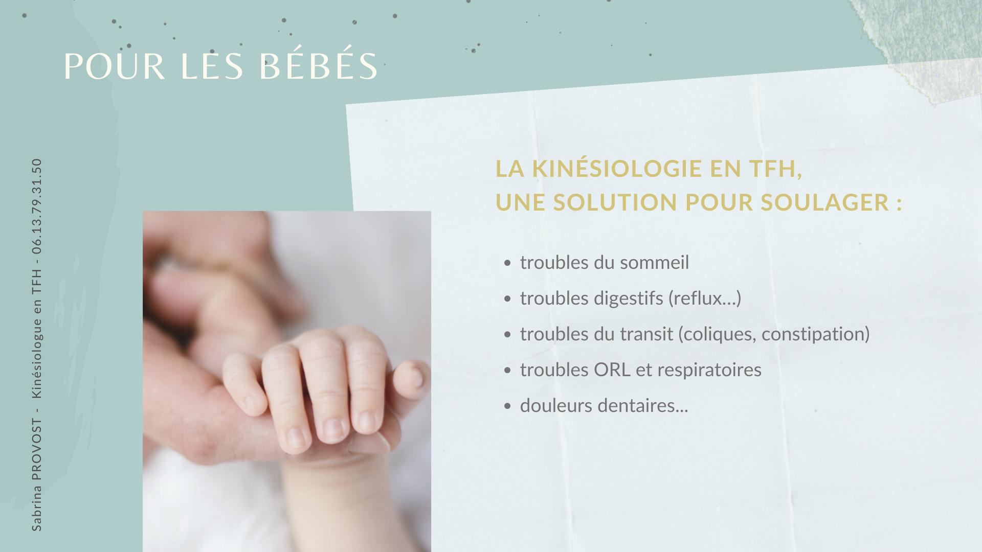La kinésiologie en TFH, pour les bébés